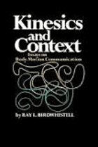 Kinesics and context - essays on body motion communication.