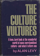 The culture vultures - Or, Whatever became of the emperor's new clothes