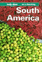 South America - a Lonely Planet shoestring guide