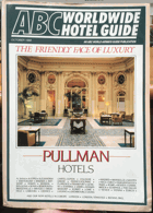 ABC Worldwide Hotel Guide - October 1988 - The friendly face of luxury - Pullman Hotels