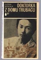 Doktorka z domu Trubačů. Román o Vlastě Kálalové - Vlasta Kálalová