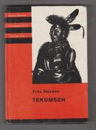 Tekumseh - vyprávění o boji rudého muže, sepsané podle starých pramenů 1. KOD!