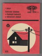 Elektrické instalace v dřevěných budovách a rekreačních chatách