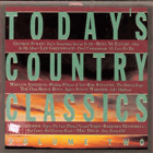 Today's Country Classics Volume Two