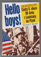 Hello boys! - cesta V. sboru US Army z Louisiany do Plzně