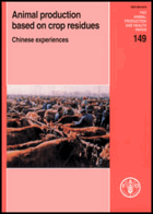 Animal Production Based on Crop Residues - Chinese Experiences
