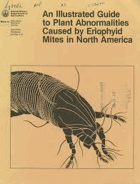 An illustrated guide to plant abnormalities caused by eriophyid mites in North America. By Hartford ...