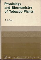 Physiology and Biochemistry of Tobacco Plants