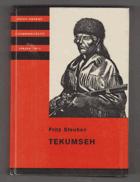 Tekumseh - Vyprávění o boji rudého muže, sepsané podle starých pramenů. Díl II.