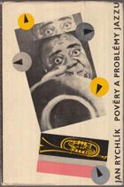 Pověry a problémy jazzu JAZZ