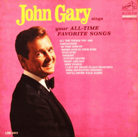 John Gary Sings Your All-Time Favorite Songs