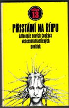 Přistání na Řípu - antologie nových českých vědeckofantastických povídek