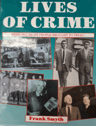 LIVES OF CRIME - Were the right people brought to trial?