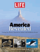 America Revealed - Tracing Our History Beneath the Surface and Behindthe Scenes