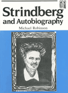 Strindberg and autobiography - writing and reading a life