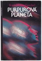 Purpurová planeta - vědeckofantastický román