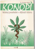 Konopí, léčebný prostředek v dějinách lidstva