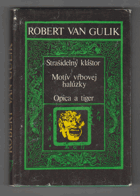 Strašidelný kláštor - Motív vrbovej haluzky ; Opica a tiger SLOVENSKY