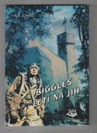 Biggles letí na jih