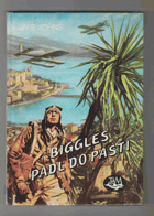 Biggles padl do pasti