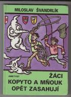 Žáci Kopyto a Mňouk opět zasahují
