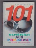 101 největších alb pop-music - (od Elvise k Radiohead)