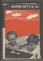 Bombi Bitt a já [román mého dětství] BEZ OBÁLKY! NO COVER!