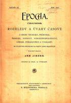 Epocha XIII. roč. - rozhledy a úvahy časové z oboru techniky, průmyslu, řemesel, dopravy, ...