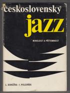 Československý jazz - minulost a přítomnost