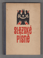 Slezské písně PODPIS BEZRUČ