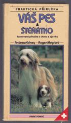 Váš pes a štěňátko