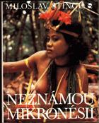 Neznámou Mikronésií BEZ OBÁLKY !!!