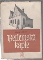 Betlemská kaple