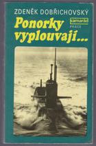 Ponorky vyplouvají