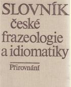 Slovník české frazeologie a idiomatiky, Přirovnání