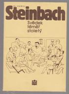Dr. Karel Steinbach - svědek téměř stoletý