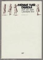 Měnivá tvář divadla, aneb, Dvě století s pražskými herci