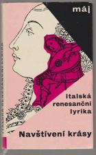 Navštívení krásy (Italská renesanční lyrika)