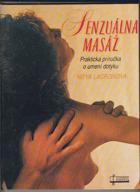 Senzuálna masáž - Praktická príručka o umení dotyku