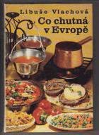 Co chutná v Evropě