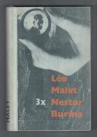 Třikrát Nestor Burma. Za Louvrem vycházelo slunce, Medvídek a kalhotky, Krysy z Montsouris