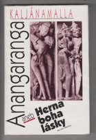 Červení mniši - Kaljánamalla - Anangaranga aneb Herna boha lásky