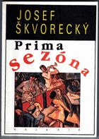 Prima sezóna - text o nejdůležitějších věcech života