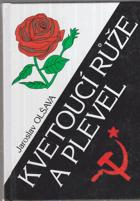 Kvetoucí růže a plevel