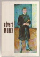 Edvard Munch a české umění - Obrazy a grafika ze sbírek Muzea E. Muncha v Oslo