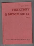 Traktory a automobily sv.1 (Učební text pro zeměd. techn. šk. oboru mechanizačního a zeměd. ...