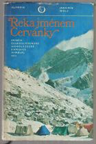 Řeka jménem Červánky. Příběh Čs. horolezecké expedice Himálaj 1973