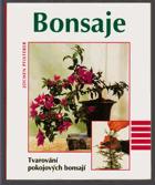 Bonsaje - tvarování pokojových bonsají