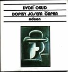 Dvojí osud - Dopisy Josefa Čapka, které v letech 1910-1918 posílal své budoucí ženě Jarmile ...