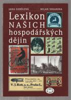 Lexikon našich hospodářských dějin - 19. a 20. století v politických a společenských ...